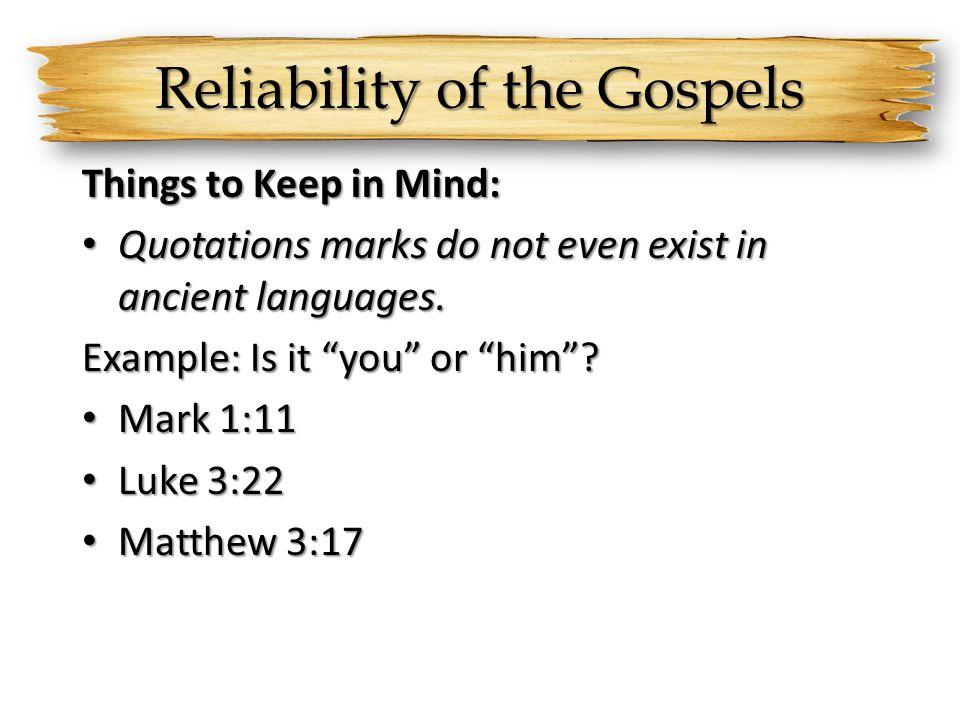 Reliability of the Gospels