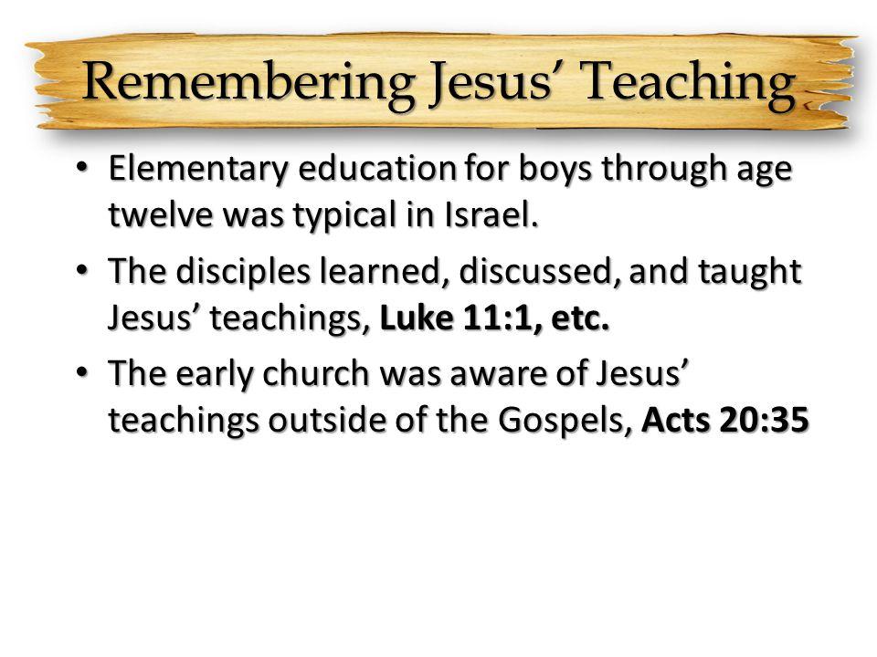 Remembering Jesus' Teaching