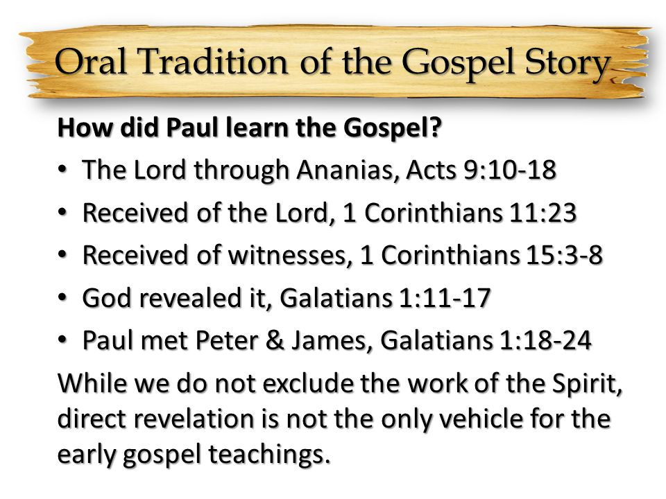 Oral Tradition of the Gospel Story
