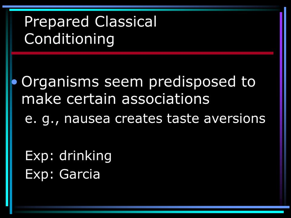 Prepared Classical Conditioning