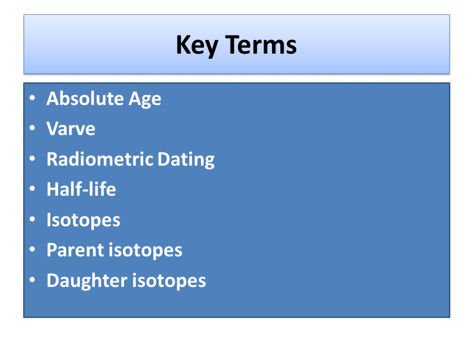 radiometric dating parent daughter isotopes Radioactive parent isotopes and their stable daughter products  decay to form daughter material • radiometric dating, based on the ratio of parent to daughter.