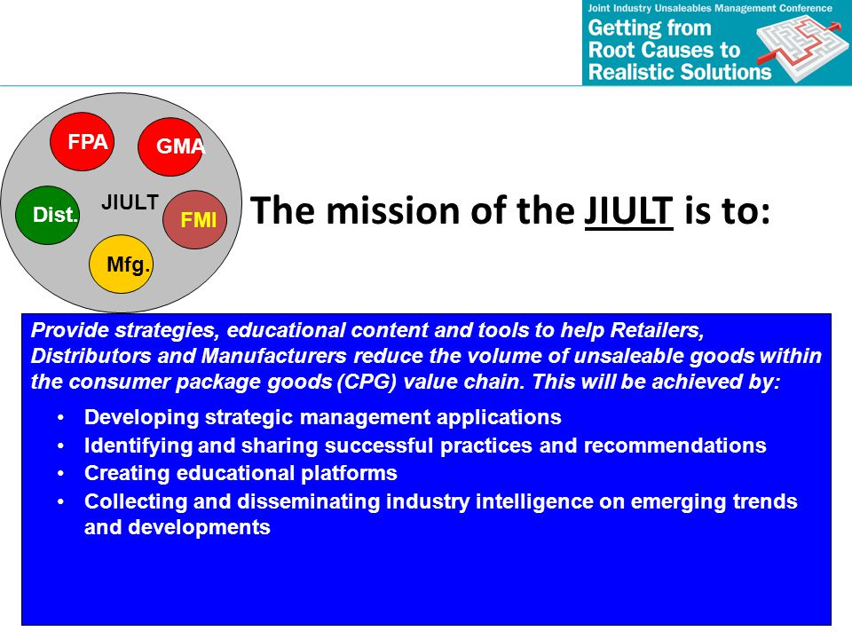 The mission of the JIULT is to:
