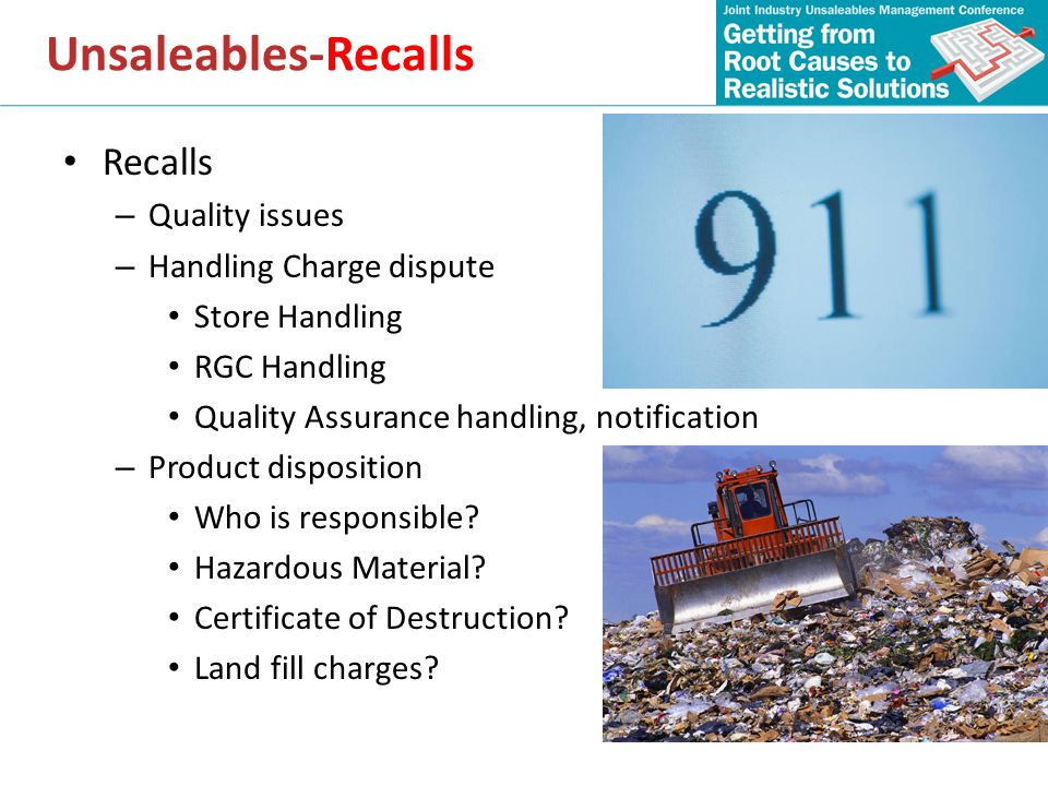 Unsaleables-Recalls Recalls Quality issues Handling Charge dispute