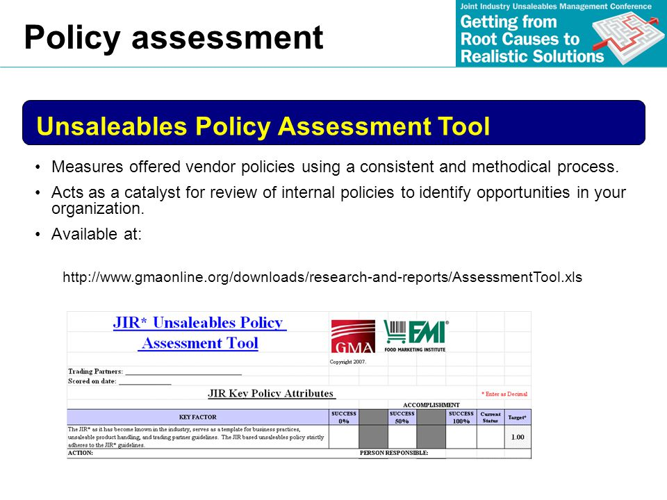 Policy assessment Unsaleables Policy Assessment Tool