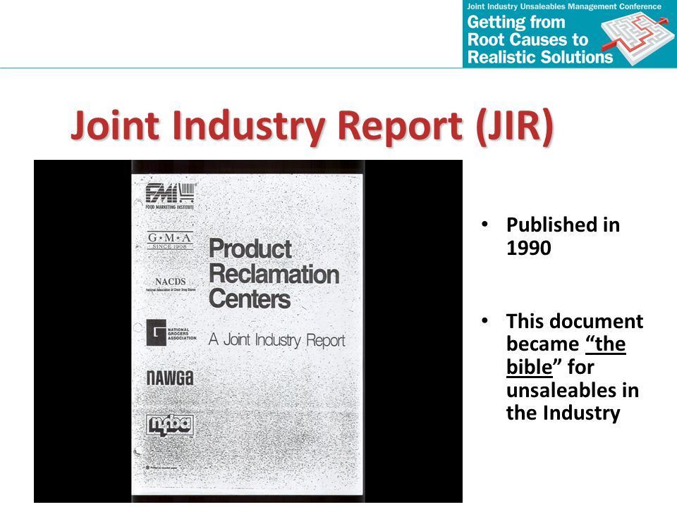 Joint Industry Report (JIR)