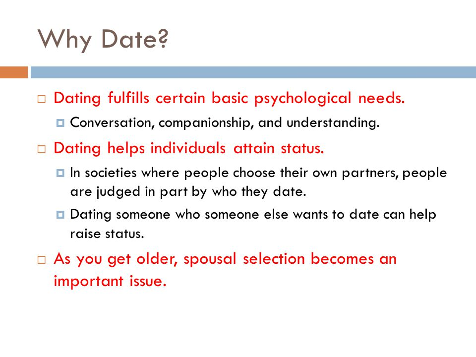 Why Date Dating fulfills certain basic psychological needs.