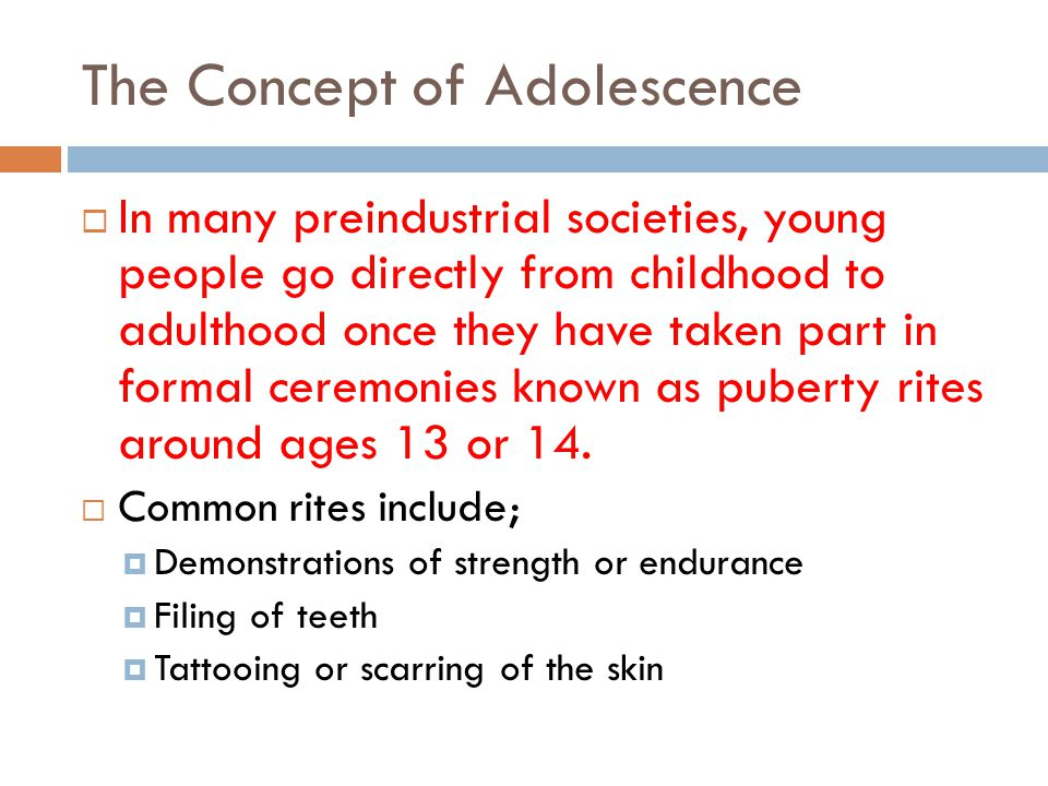 The Concept of Adolescence