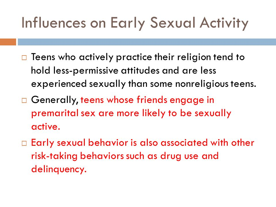 Influences on Early Sexual Activity