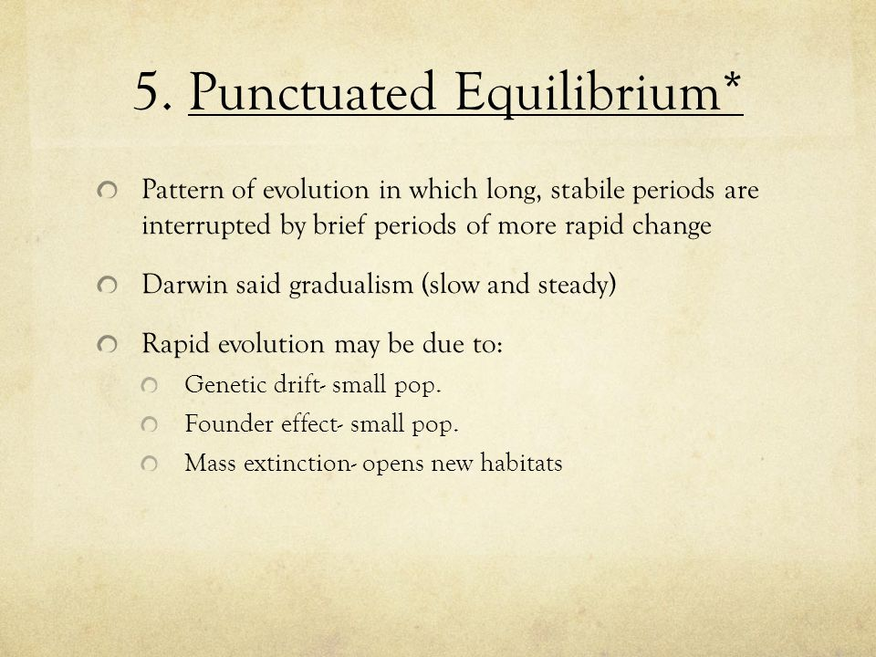 5. Punctuated Equilibrium*