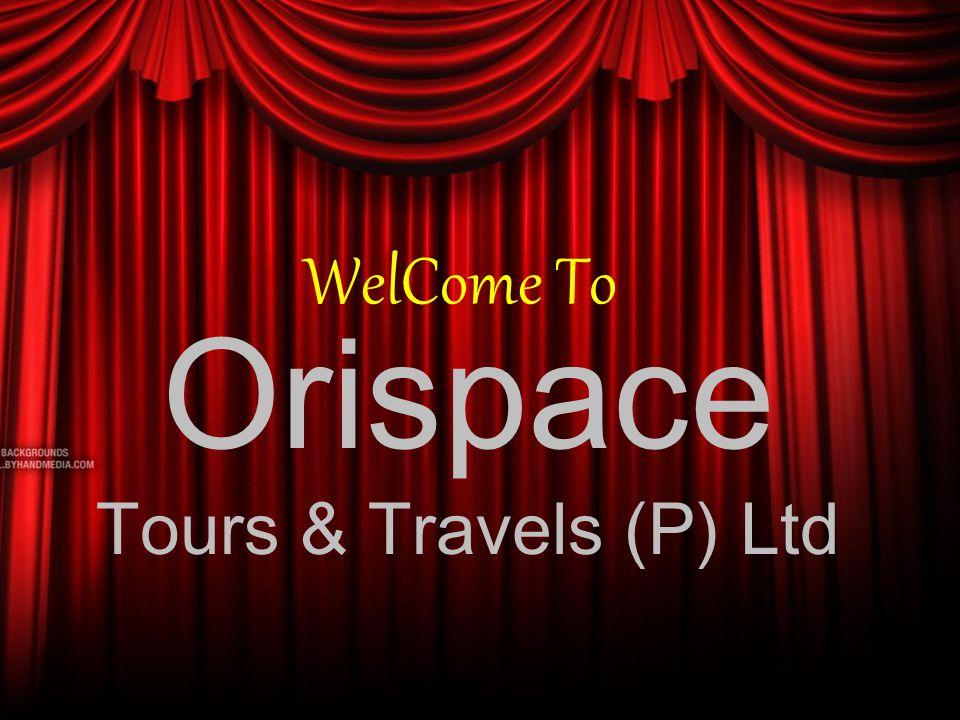 Orispace Tours & Travels (P) Ltd