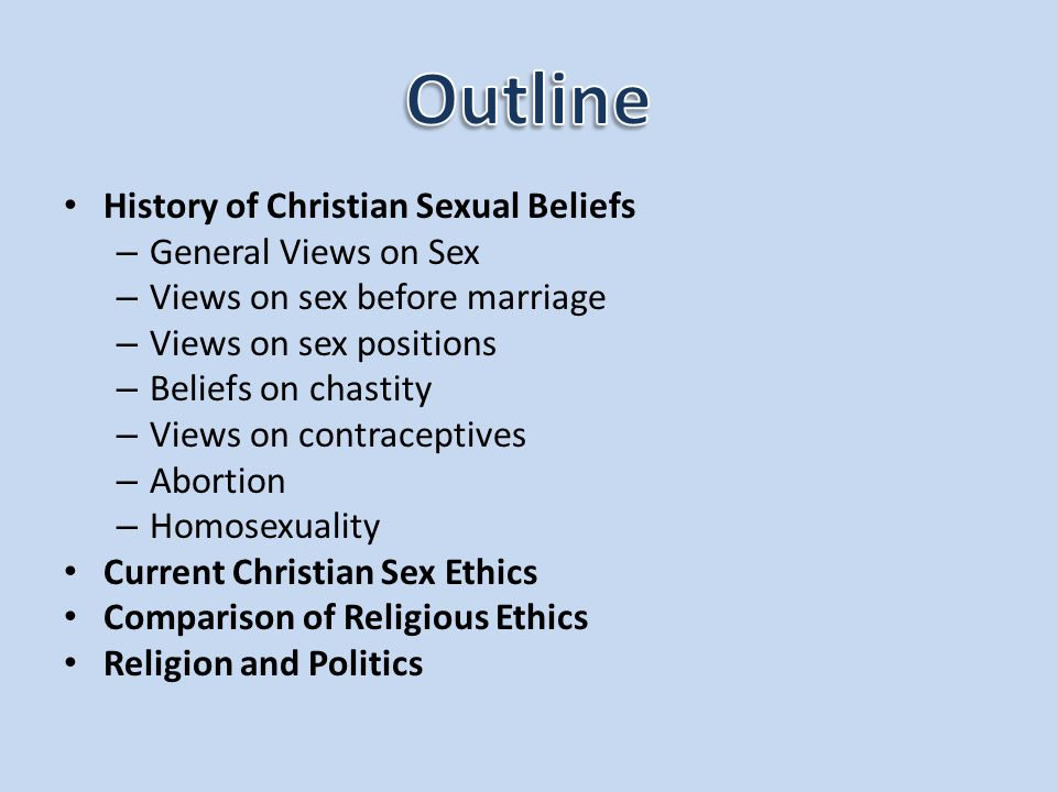 Outline History of Christian Sexual Beliefs General Views on Sex