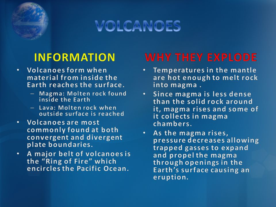 VOLCANOES INFORMATION WHY THEY EXPLODE
