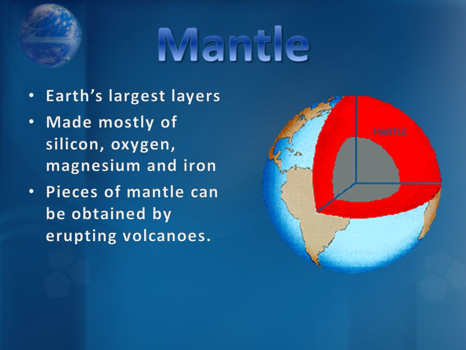 Mantle Earth's largest layers