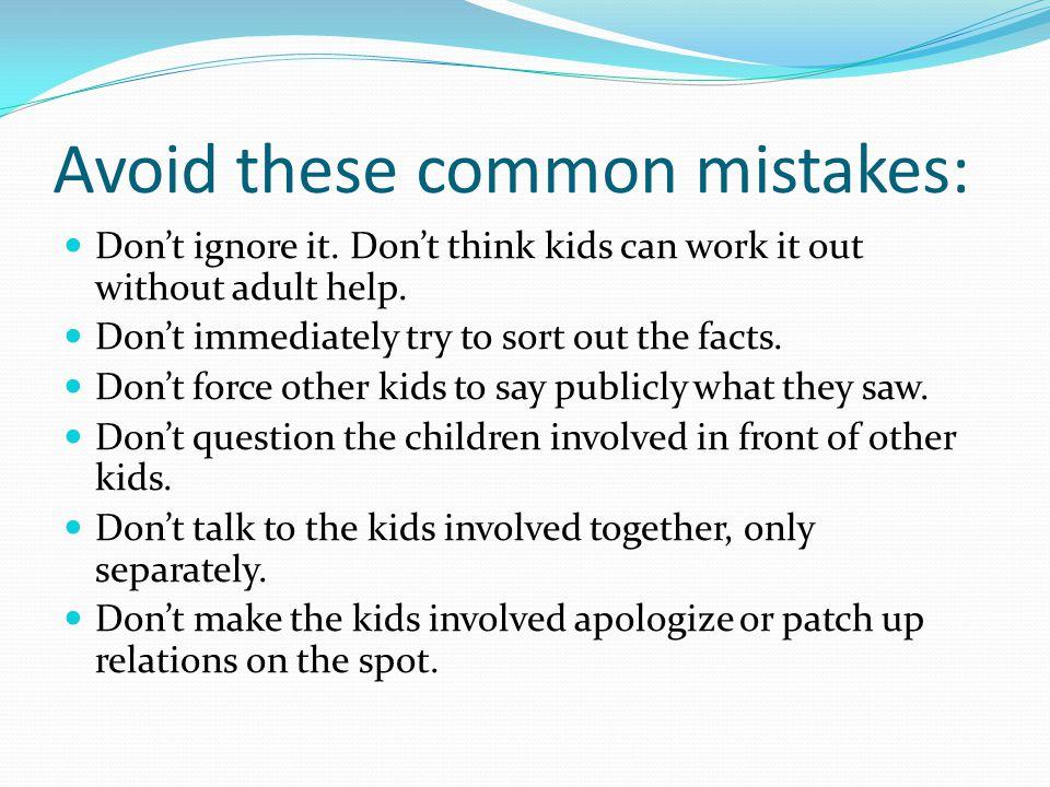Avoid these common mistakes: