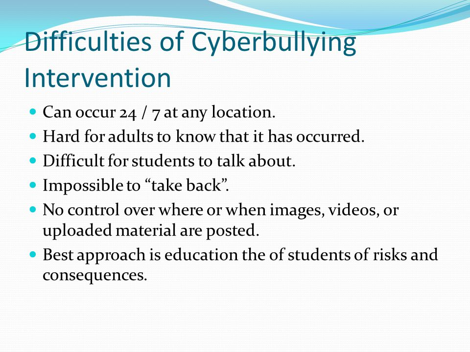 Difficulties of Cyberbullying Intervention