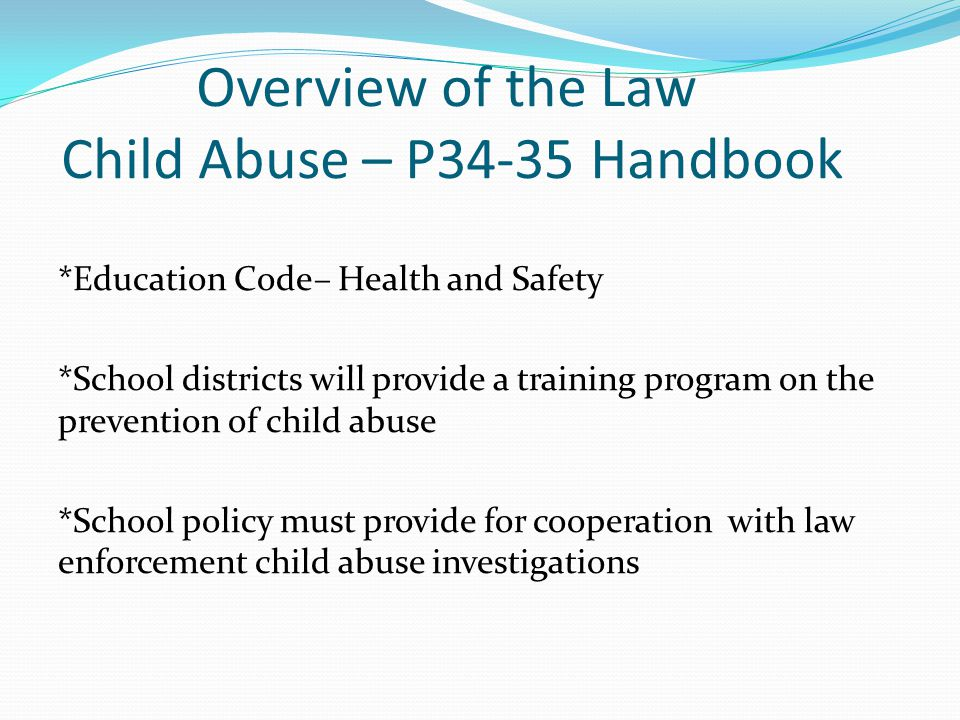 Overview of the Law Child Abuse – P34-35 Handbook