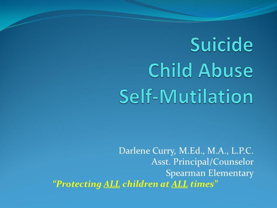 Suicide Child Abuse Self-Mutilation