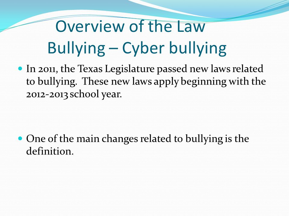 Overview of the Law Bullying – Cyber bullying