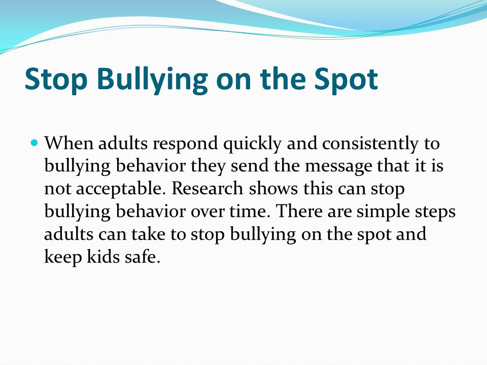 Stop Bullying on the Spot