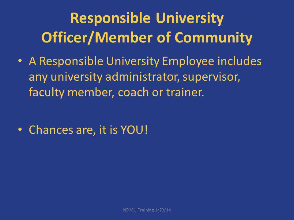Responsible University Officer/Member of Community