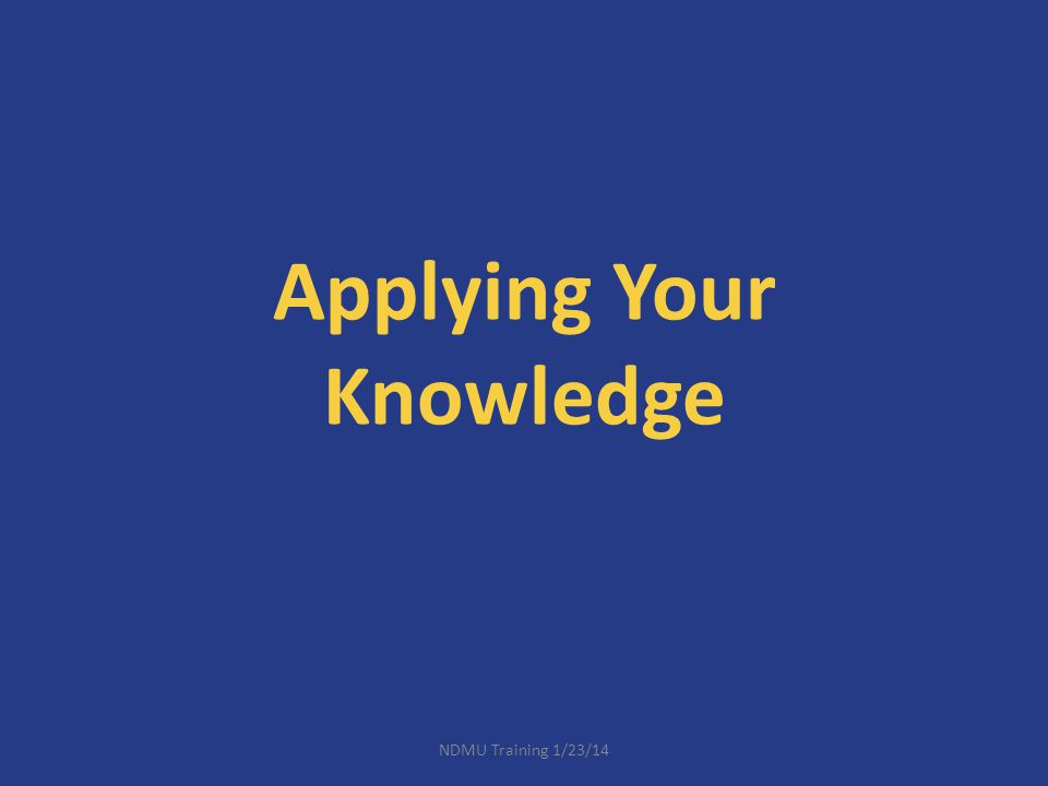 Applying Your Knowledge