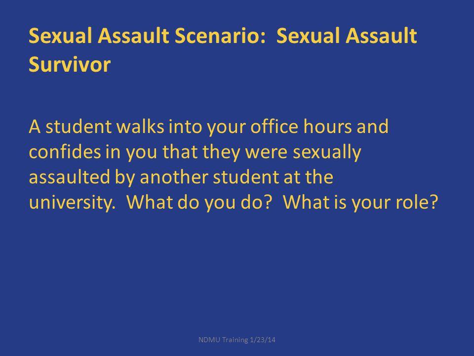 Sexual Assault Scenario: Sexual Assault Survivor