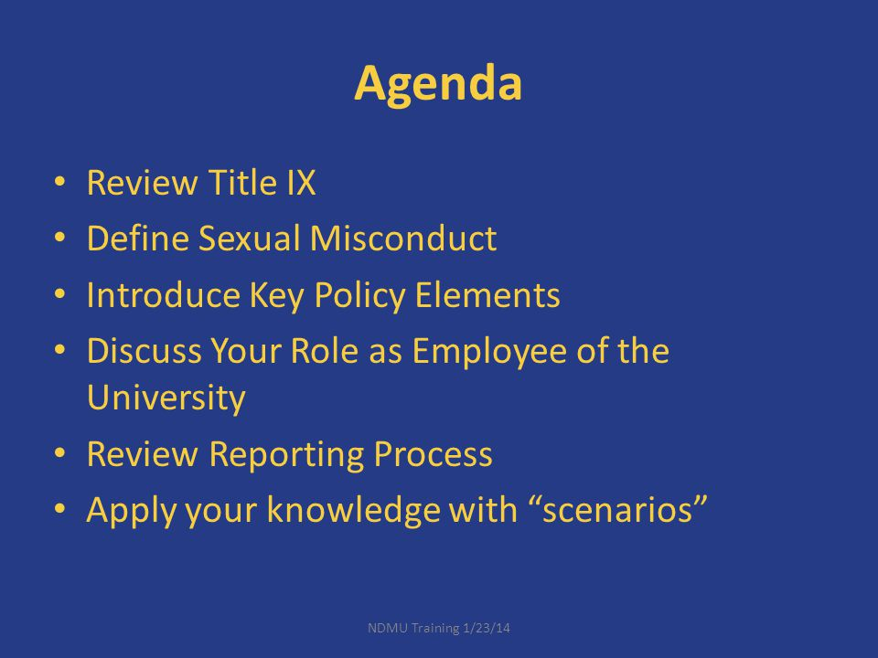Agenda Review Title IX Define Sexual Misconduct
