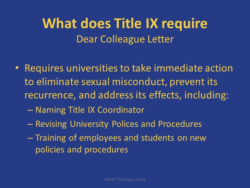 What does Title IX require Dear Colleague Letter