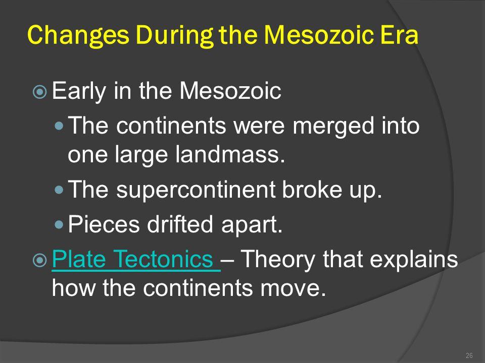 Changes During the Mesozoic Era