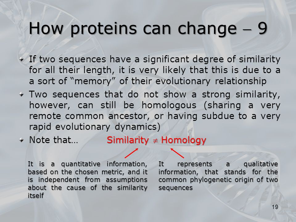 How proteins can change  9
