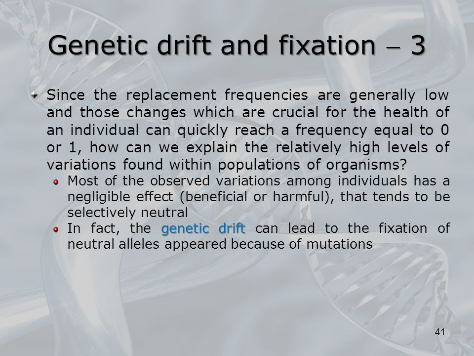 Genetic drift and fixation  3