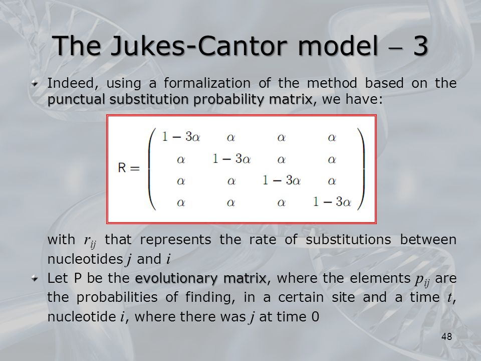 The Jukes-Cantor model  3