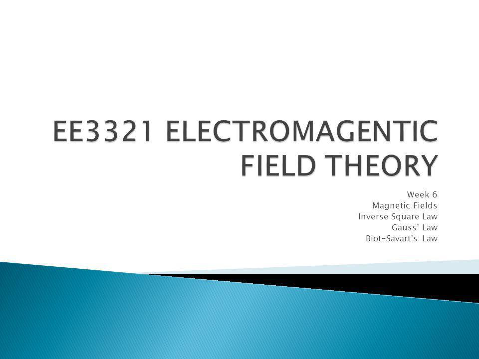 EE3321 ELECTROMAGENTIC FIELD THEORY
