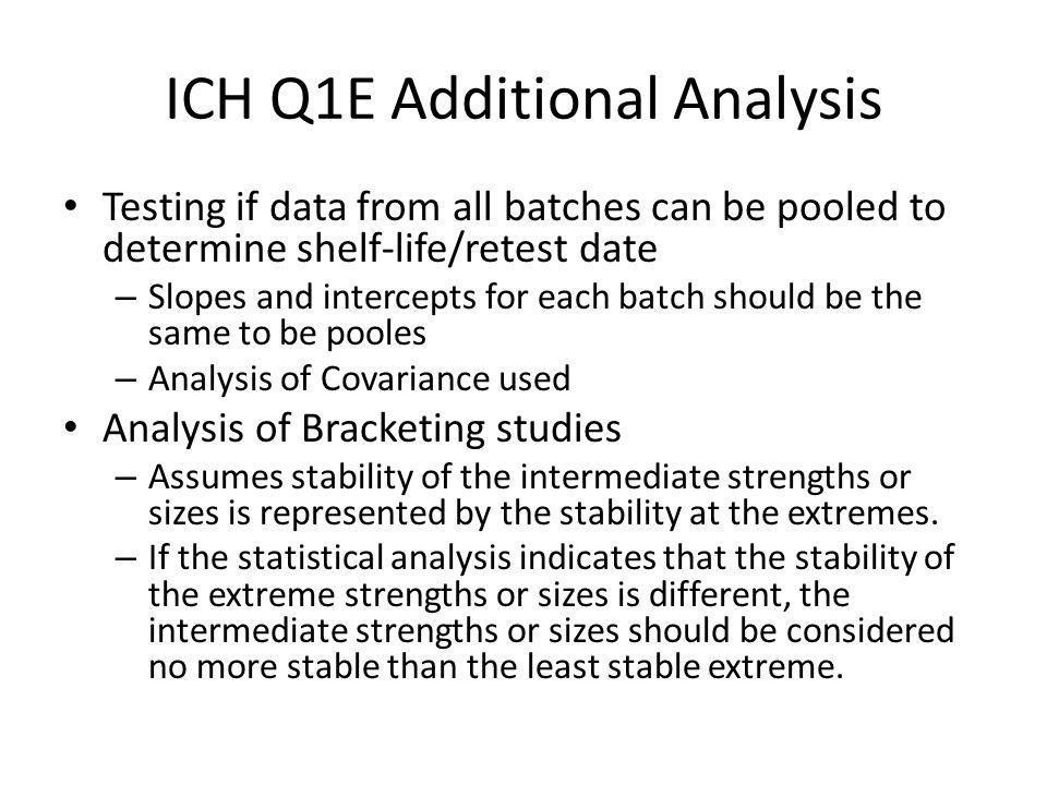ICH Q1E Additional Analysis