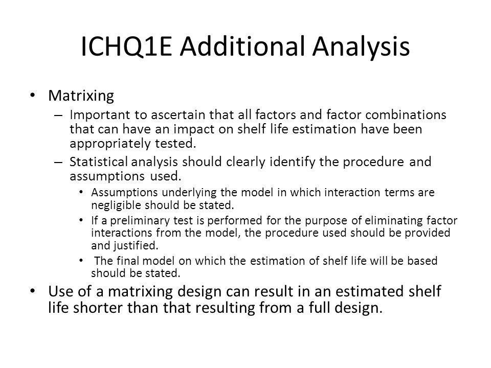 ICHQ1E Additional Analysis