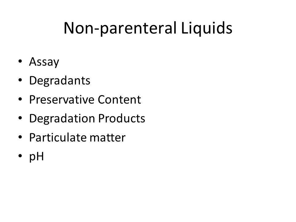 Non-parenteral Liquids