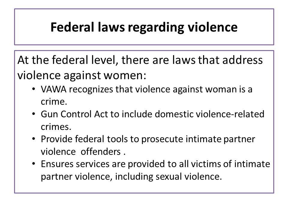 Federal laws regarding violence