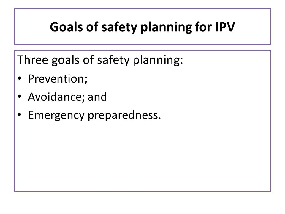 Goals of safety planning for IPV