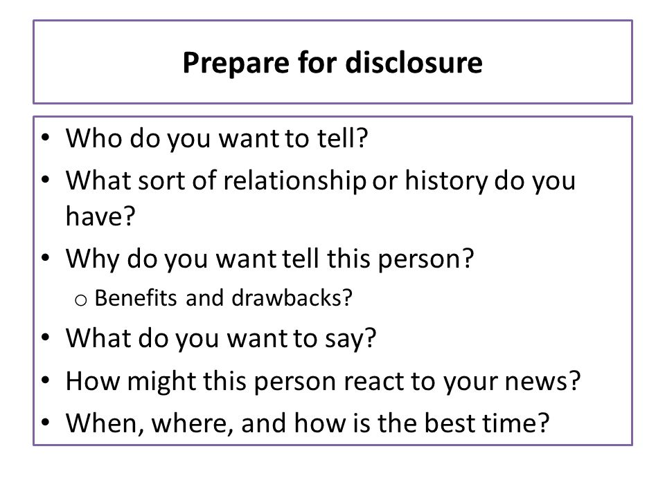 Prepare for disclosure