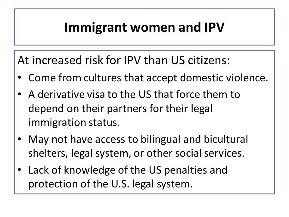 Immigrant women and IPV