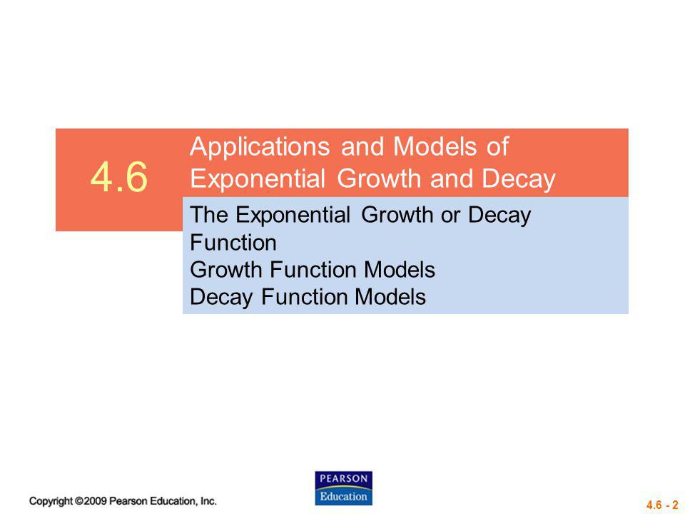 4.6 Applications and Models of Exponential Growth and Decay