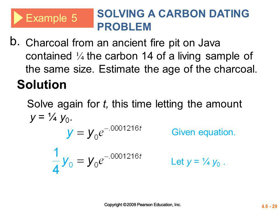 b. Solution SOLVING A CARBON DATING PROBLEM Example 5