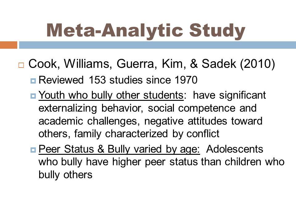 Meta-Analytic Study Cook, Williams, Guerra, Kim, & Sadek (2010)