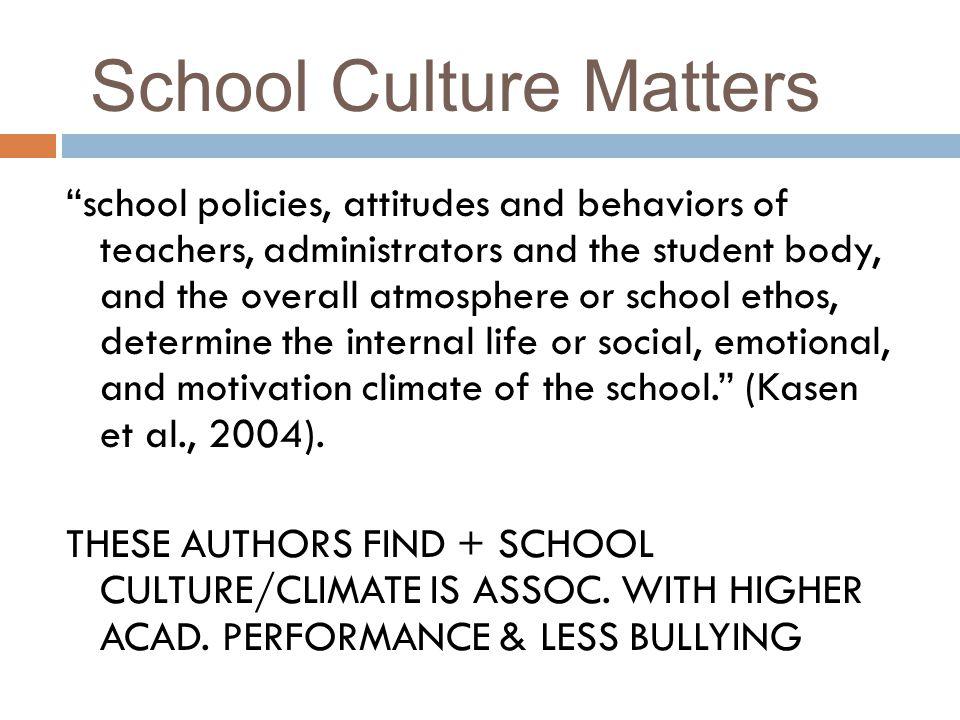 School Culture Matters