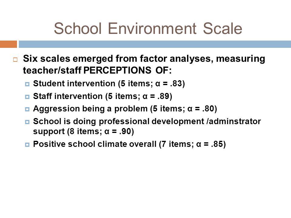 School Environment Scale