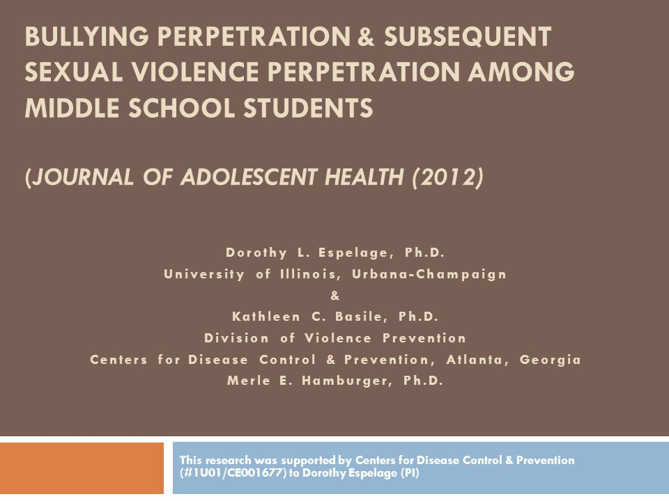 Bullying Perpetration & Subsequent Sexual Violence Perpetration Among Middle School Students (Journal of adolescent health (2012)