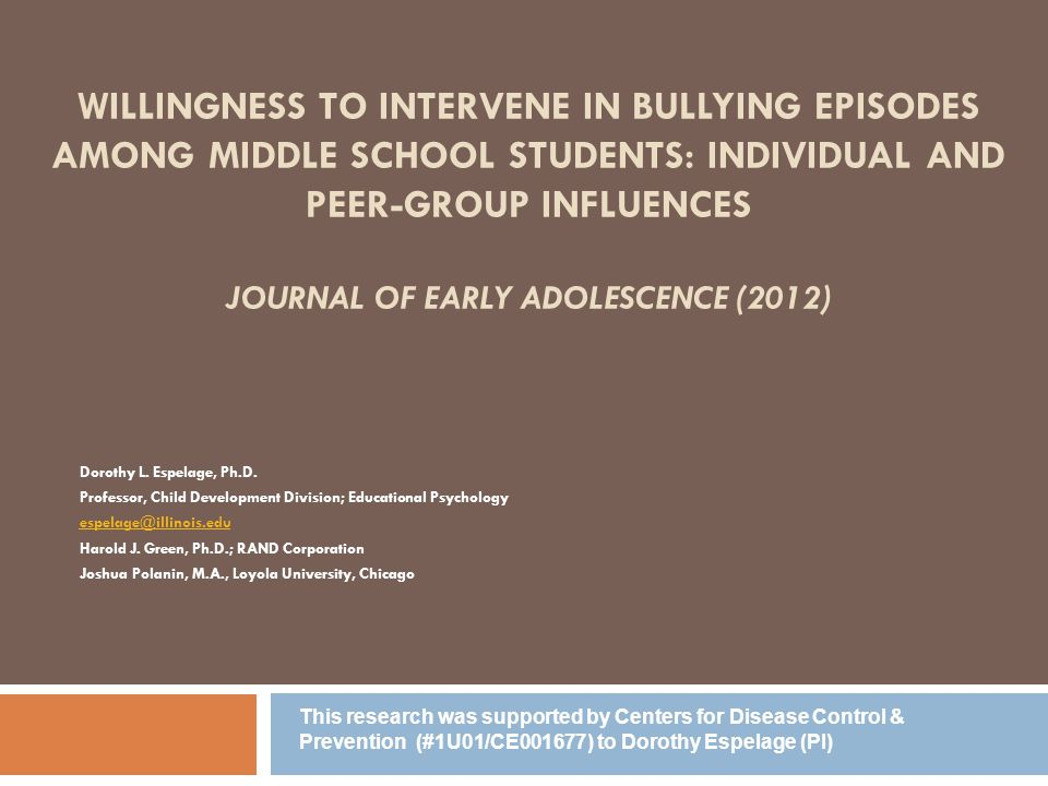 Willingness to Intervene in Bullying Episodes Among Middle School Students: Individual and Peer-Group Influences Journal of Early Adolescence (2012)