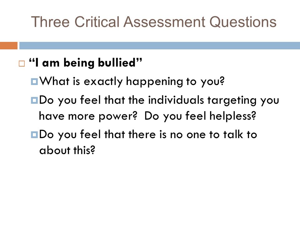 Three Critical Assessment Questions