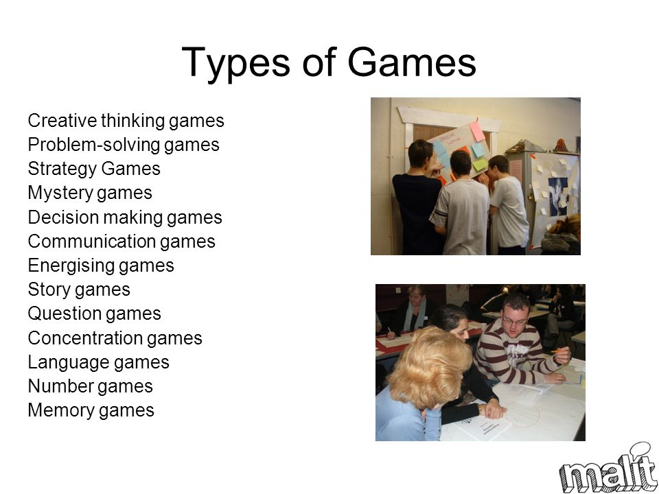 Types of Games Creative thinking games Problem-solving games