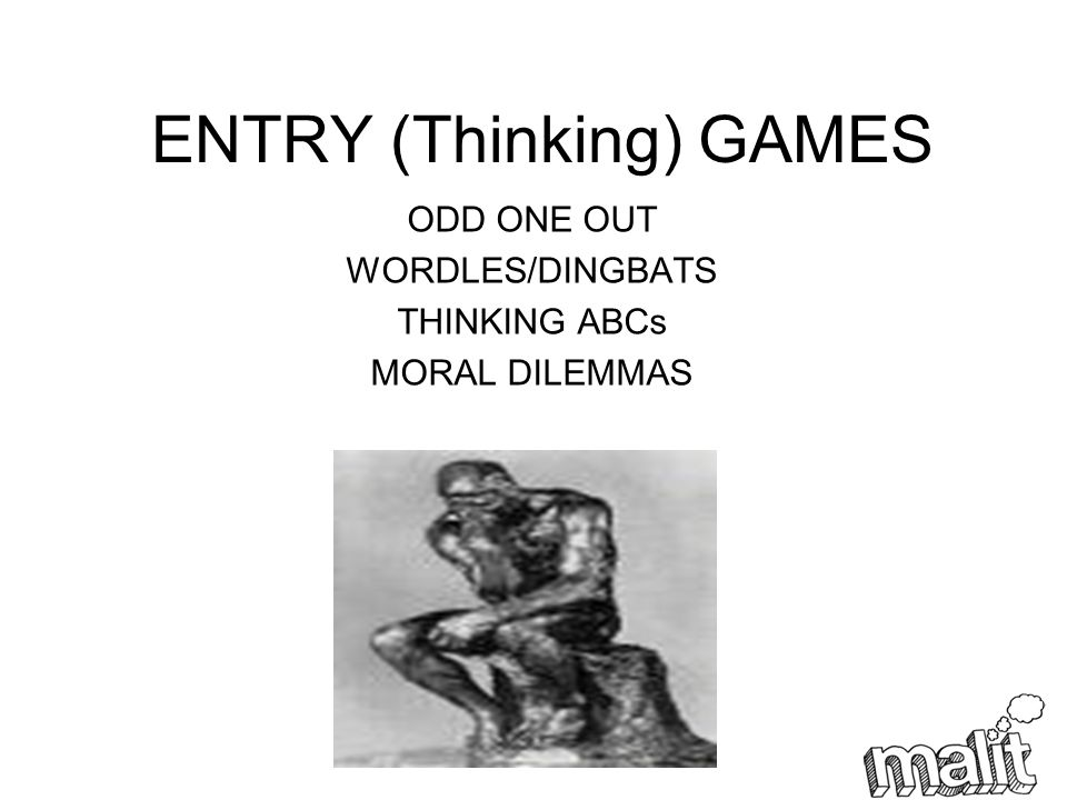 ENTRY (Thinking) GAMES